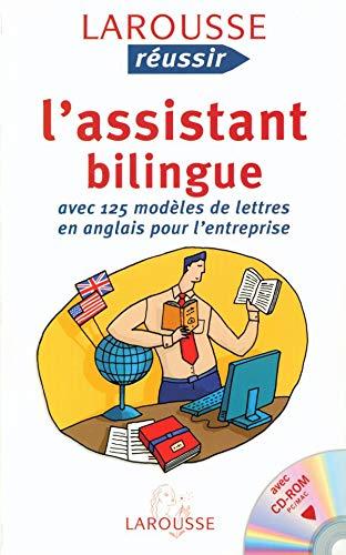 9782035603685: L'assistant bilingue : Avec 125 modèles de lettres en anglais pour l'entreprise (1Cédérom)