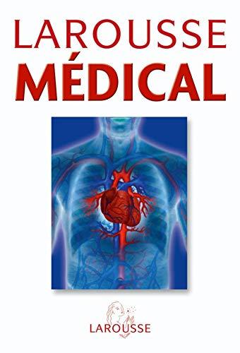 9782035604255: Larousse Médical