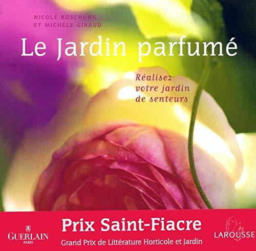 9782035604316: Le jardin parfumé