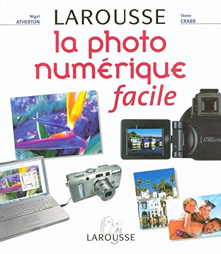 9782035604576: La photo numérique facile