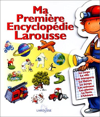 9782035650313: Ma première encyclopédie Larousse