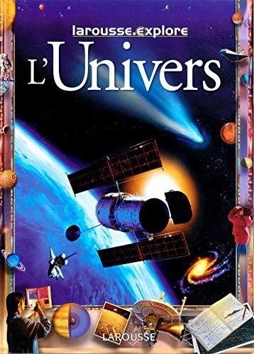 9782035650337: L'Univers - Larousse Explore