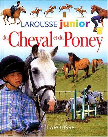 9782035650726: Larousse junior du cheval et du poney
