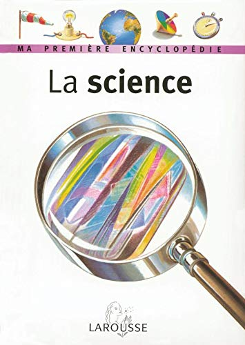 9782035651051: La Science (French Edition)