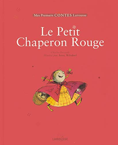 Le Petit Chaperon Rouge: Perrault, Charles