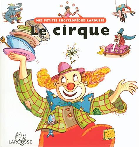 9782035651716: Le cirque