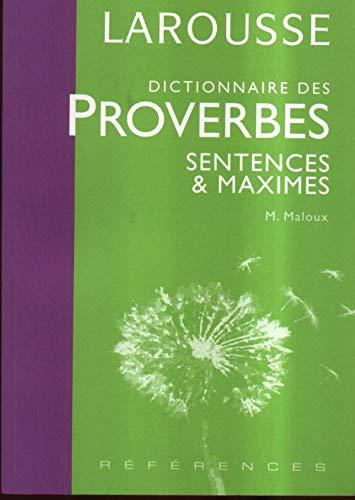 9782035712417: Dictionnaire des proverbes, sentences et maximes