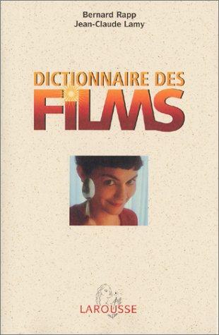 Dictionnaire des films: Jean-Claude Lamy, Bernard