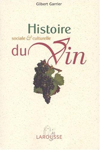 9782035750792: Histoire sociale et culturelle du vin