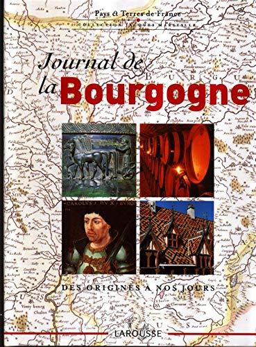 Journal De La Bourgogne,des Origines à Nos Jours