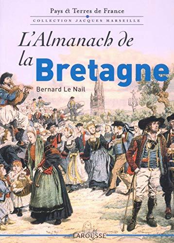 Pays & Terres de France Collection Jacques: Bernard Le Nail