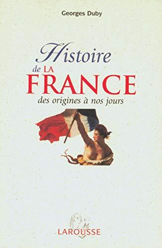 9782035752000: Histoire de la France : Des origines à nos jours