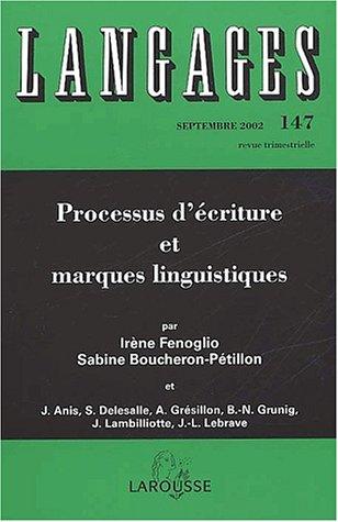 9782035770486: Langages N° 147 Septembre 2002 : Processus d'écriture et marques linguistiques. : Nouvelles recherches en génétique du texte