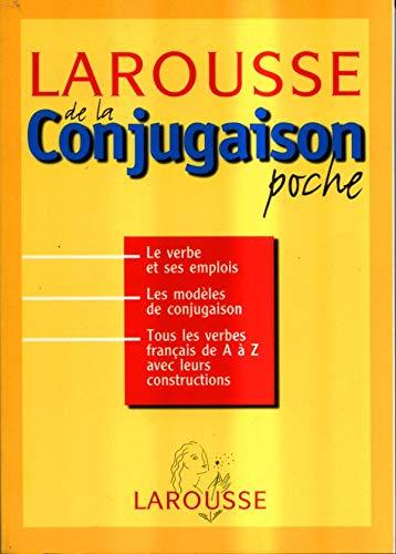 9782035801166: Larousse de la conjugaison (Livres de Bord)