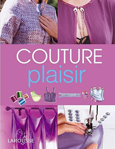 Couture plaisir : Toutes les techniques et: Wendy Gardiner