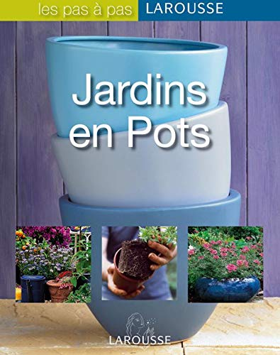 9782035822802: Jardins en Pots (French Edition)