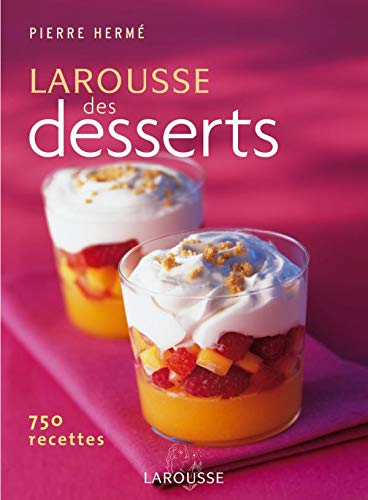 9782035823533: Larouse des Desserts (French Edition)