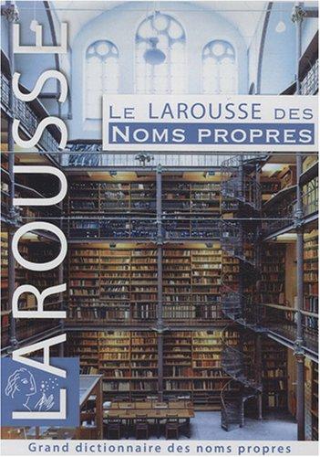 9782035824714: Le Larousse des noms propres (French Edition)