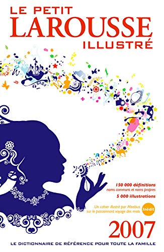 9782035824912: Le Petit Larousse Illustre 2007 (French Edition)