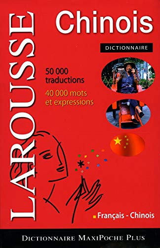 9782035825193: Dictionnaire Maxi-poche Francais - Chinois: Larousse (French Edition)