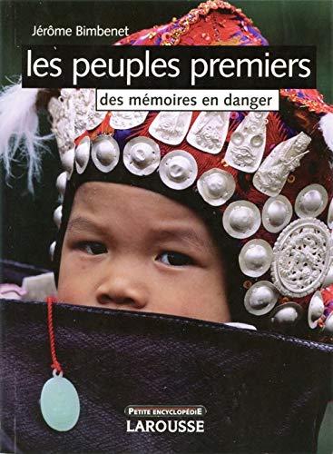 9782035825797: Les peuples premiers : Des m�moires en danger