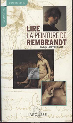 9782035826633: Lire la peinture de Rembrandt