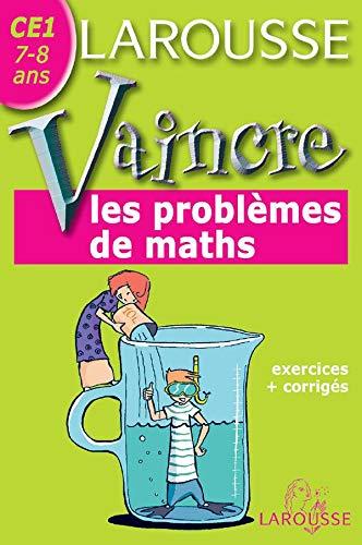 9782035827166: Vaincre les problèmes de maths : CE1, 7-8 ans