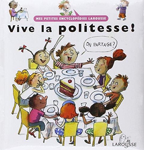 9782035831781: Vive la politesse !