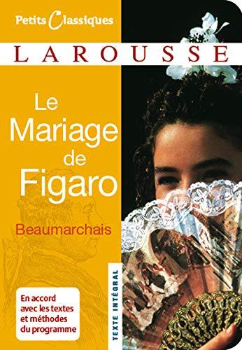 Le mariage de Figaro (Petits Classiques): BEAUMARCHAIS