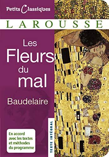 Les Fleurs Du Mal (Petits Classiques): Baudelaire