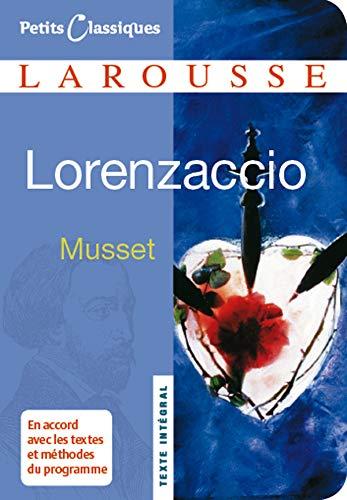 Lorenzaccio (Petits Classiques Larousse): Alfred De Musset
