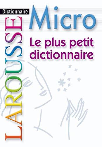 Le plus petit dictionnaire Larousse (French Edition): Larousse