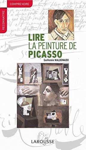 LIRE LA PEINTURE DE PICASSO: MALDONADO GUITEMIE