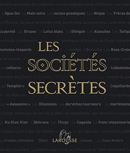 SOCIÉTÉS SECRÈTES (LES) N.P.: SIGNIER JEAN-FRANÇOIS