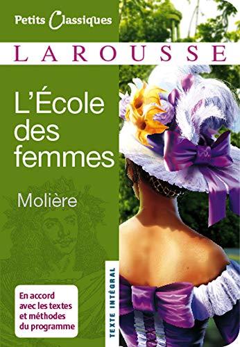 ÉCOLE DES FEMMES (L') N.P.: MOLI�RE