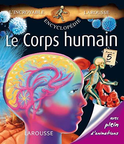 CORPS HUMAIN (LE): VIDEAU VAL�RIE