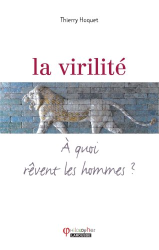 9782035836861: La virilité (French Edition)