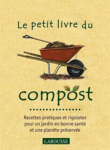 9782035838285: Le petit livre du compost