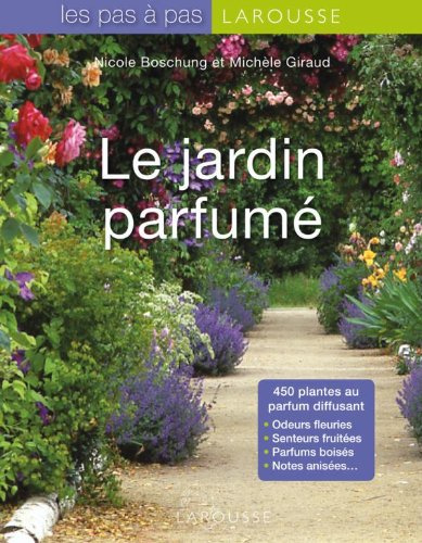 9782035838766: Le jardin parfume (French Edition)