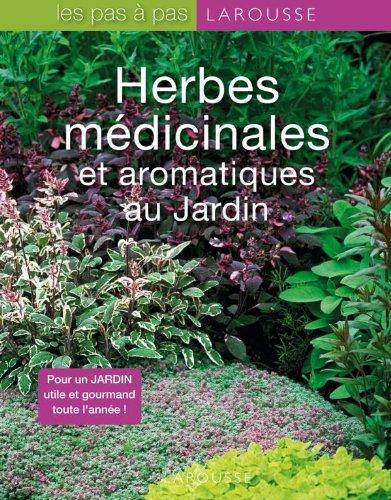 9782035838872: Herbes medicinales et aromatiques au Jardin (French Edition)