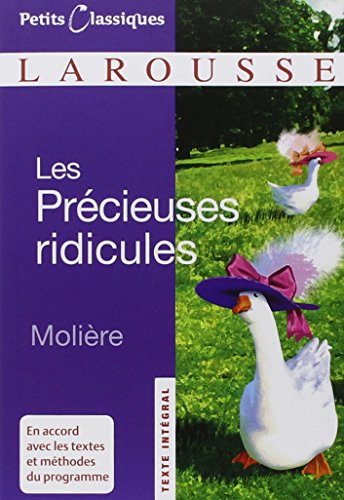 9782035839077: Les Precieuses Ridicules (Petits Classiques Larousse Texte Integral) (French Edition)