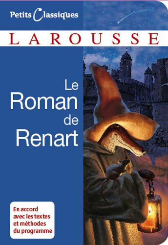 9782035839121: Le Roman de Renart - Nouvelle Édition 2008 (Petits Classiques)