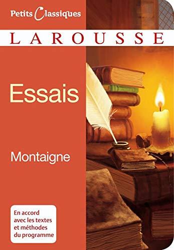 9782035839145: Essais (Petits Classiques Larousse) (French Edition)