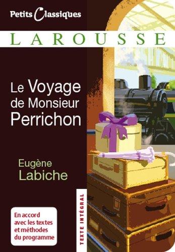 VOYAGE DE MONSIEUR PERRICHON (LW)N N.E.2008: EUGENE LABICHE