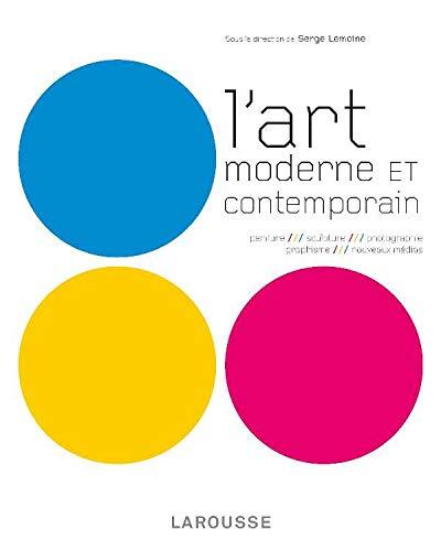 L'Art Moderne et Contemporain: Serge Lemoine
