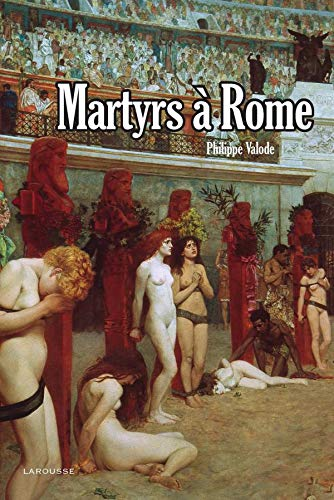 9782035839824: Martyrs a Rome (French Edition)
