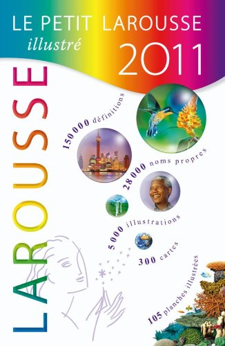 9782035840882: Le Petit Larousse Illustre 2011 (French Edition)