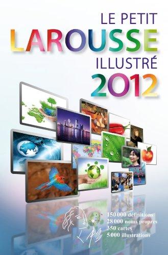 9782035840974: Le Petit Larousse illustre Grand Format (French Edition)