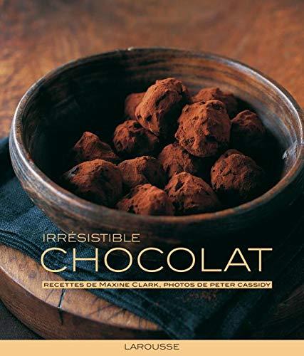 9782035841315: Irresistible chocolat (French Edition)