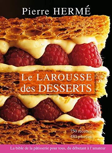 9782035841360: Le Larousse des desserts